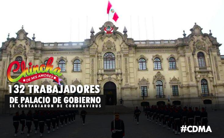 # 132 TRABAJADORES DE PALACIO DE GOBIERNO SE CONTAGIARON DE COVID-19