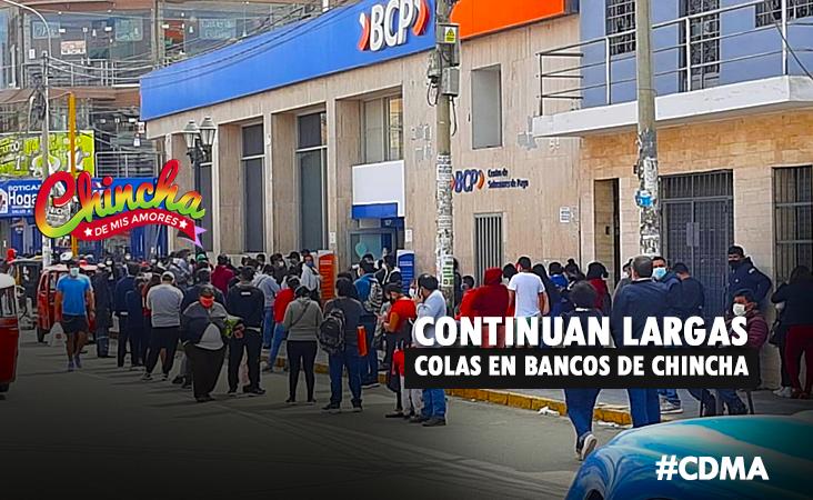 CONTINUAN LARGAS COLAS EN BANCOS DE CHINCHA