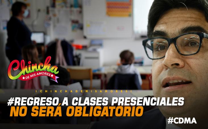 #REGRESO A CLASES DE FORMA PRESENCIAL NO SERÁ OBLIGATORIO, SEGÚN MINEDU
