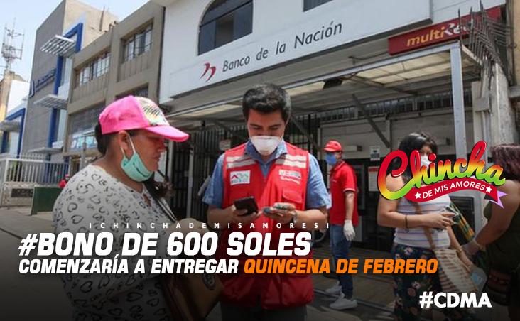 #GOBIERNO COMENZARÍA A ENTREGAR EL BONO DE 600 SOLES EN LA QUINCENA DE FEBRERO