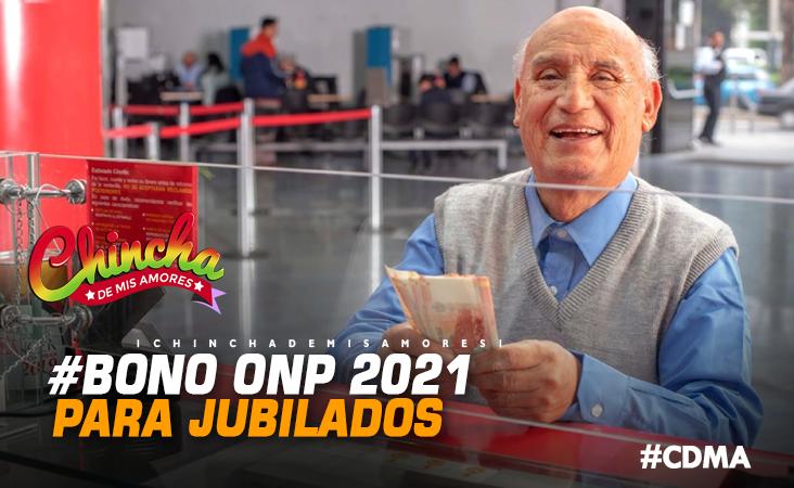 BONO ONP 2021:¿QUIÉNES COBRARÁN EL SUBSIDIO DE 930 SOLES Y CUÁNDO HACERLO?