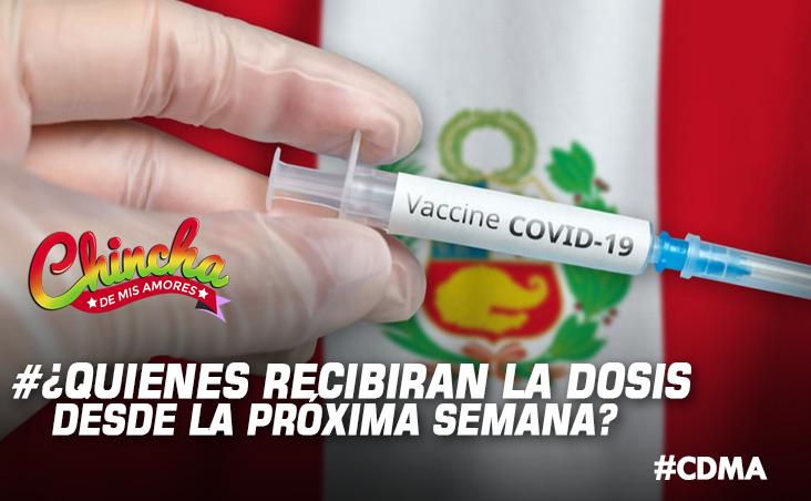 #VACUNACIÓN COVID-19 EN PERÚ: ¿QUIÉNES RECIBIRÁN LA DOSIS DESDE LA PRÓXIMA SEMANA?
