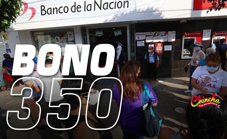 BONO DE 350 SOLES: CONOCE AQUÍ CUÁNDO, QUIÉNES Y CÓMO SE PAGARÁ ESTE SUBSIDIO